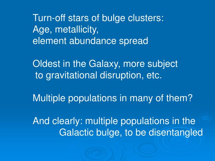 Turn-off stars of bulge clusters: