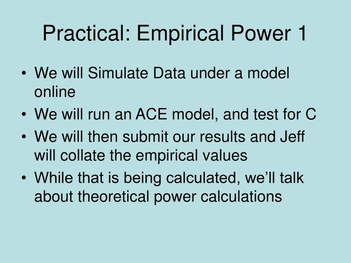 Practical: Empirical Power 1