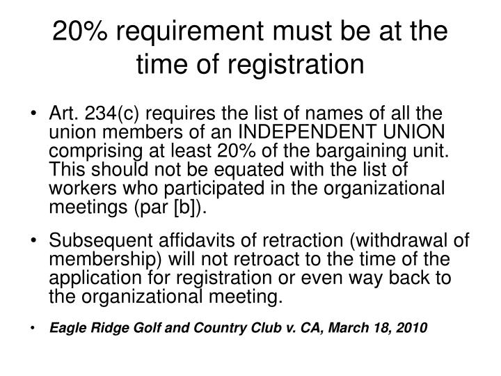 20% requirement must be at the time of registration