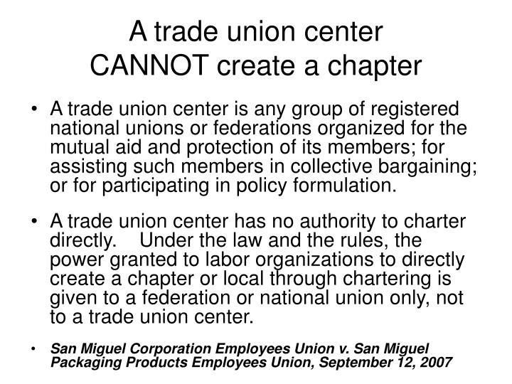 A trade union center