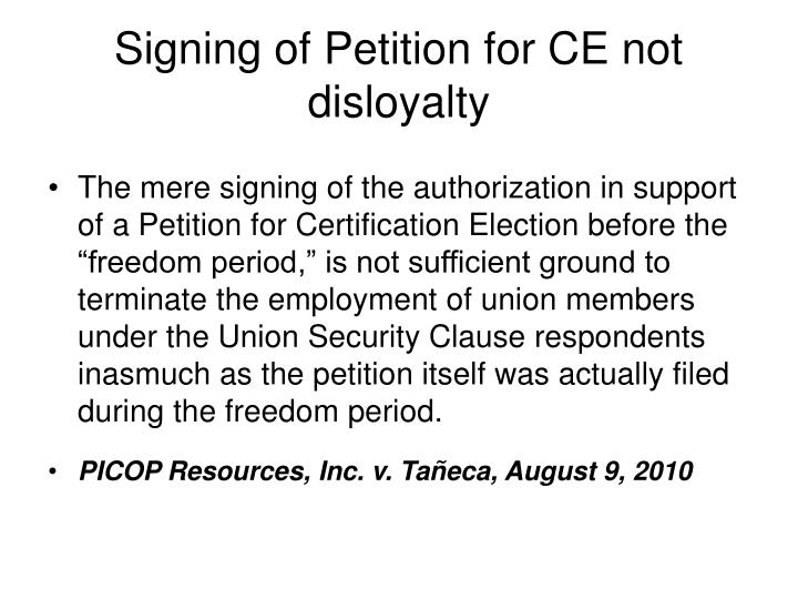 Signing of Petition for CE not disloyalty