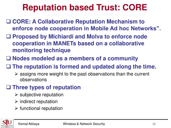 Reputation based Trust: CORE
