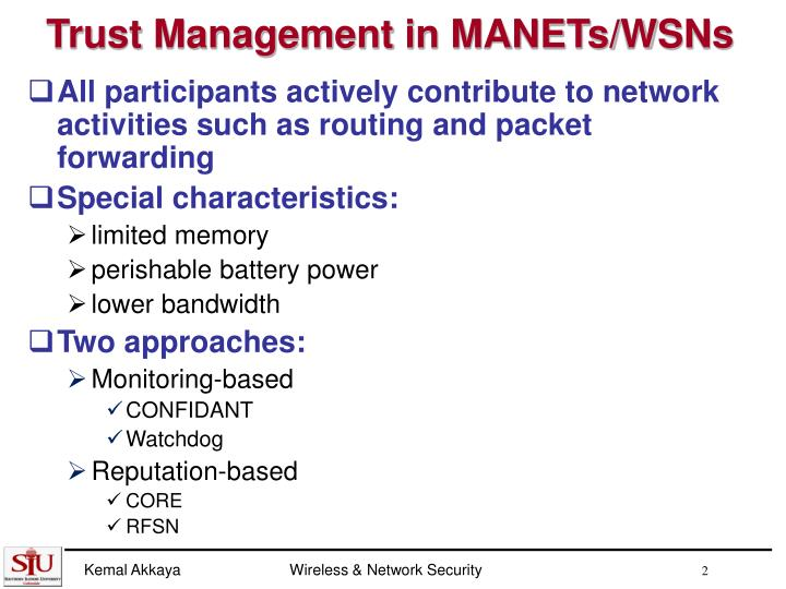 Trust management in manets wsns
