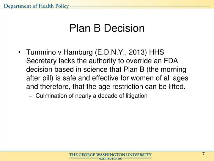 Plan B Decision