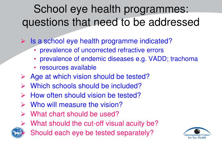 Is a school eye health programme indicated?