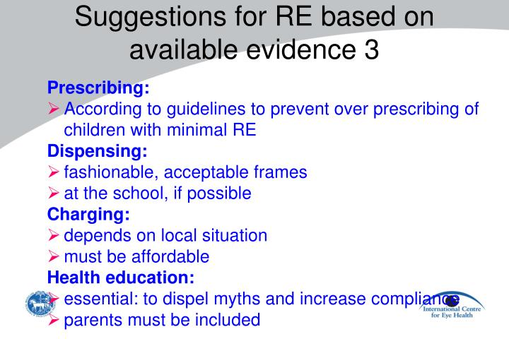 Suggestions for RE based on available evidence 3