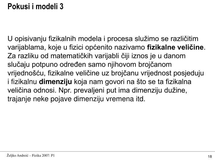 Pokusi i modeli 3