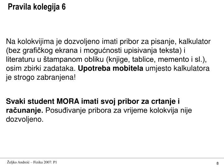 Pravila kolegija 6