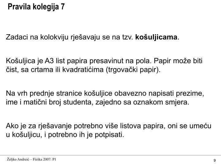 Pravila kolegija 7
