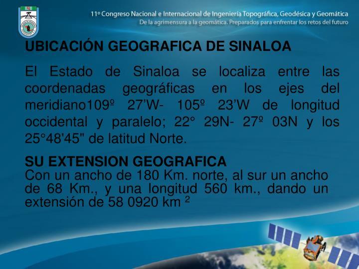 UBICACIÓN GEOGRAFICA DE SINALOA