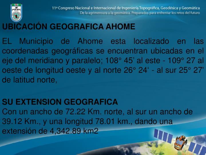 UBICACIÓN GEOGRAFICA AHOME