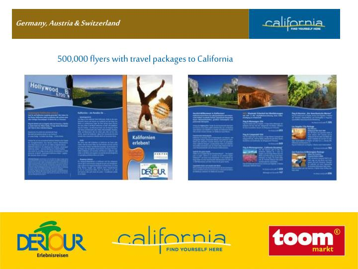 500,000 flyers with travel packages to California