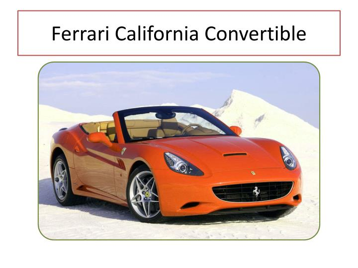 Ferrari California Convertible