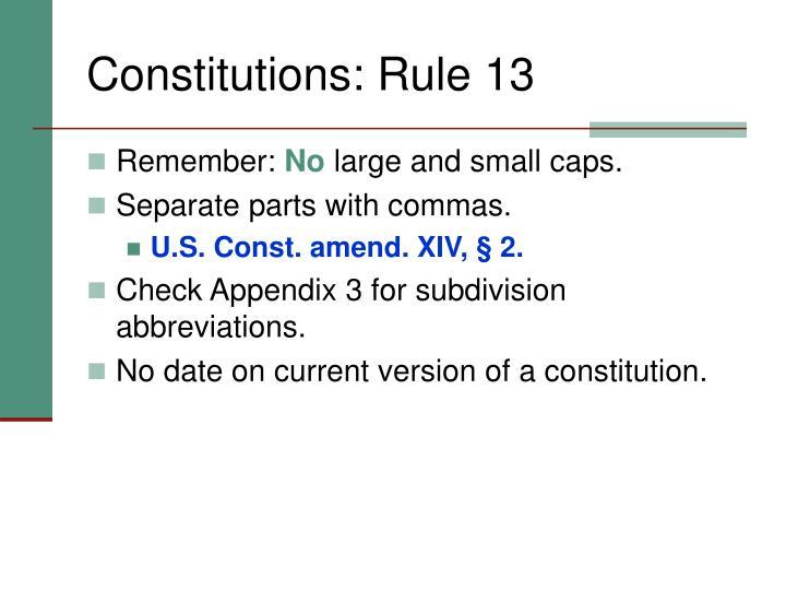 Constitutions: Rule 13