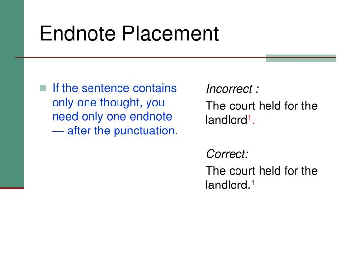 If the sentence contains only one thought, you need only one endnote