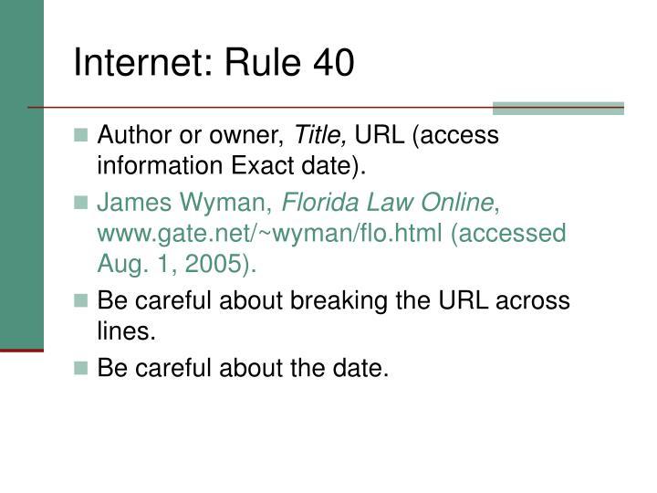Internet: Rule 40
