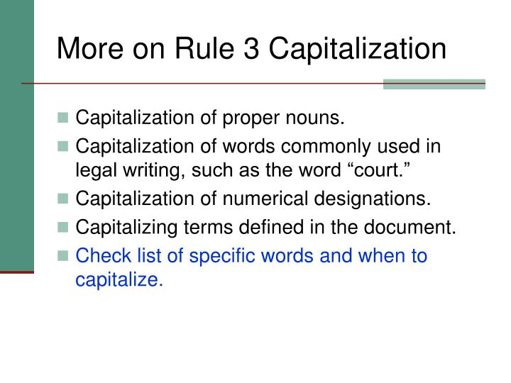 More on Rule 3 Capitalization