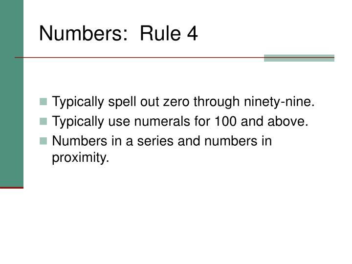 Numbers:  Rule 4