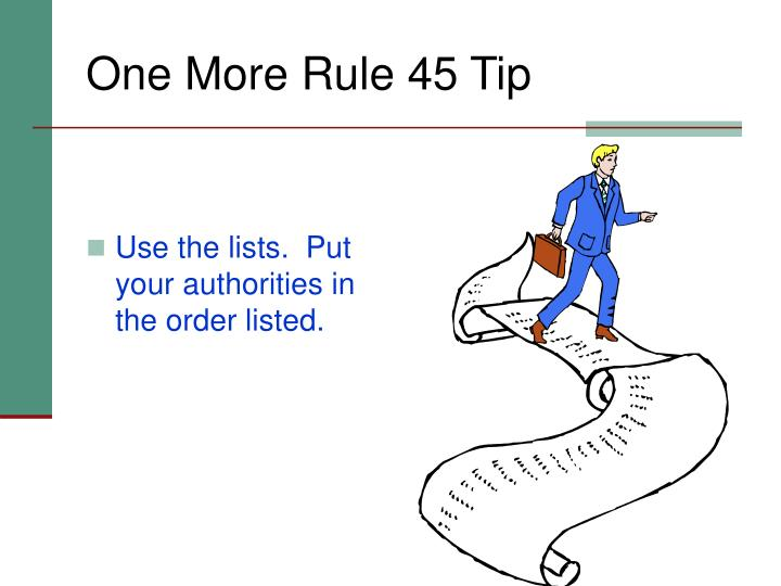 One More Rule 45 Tip