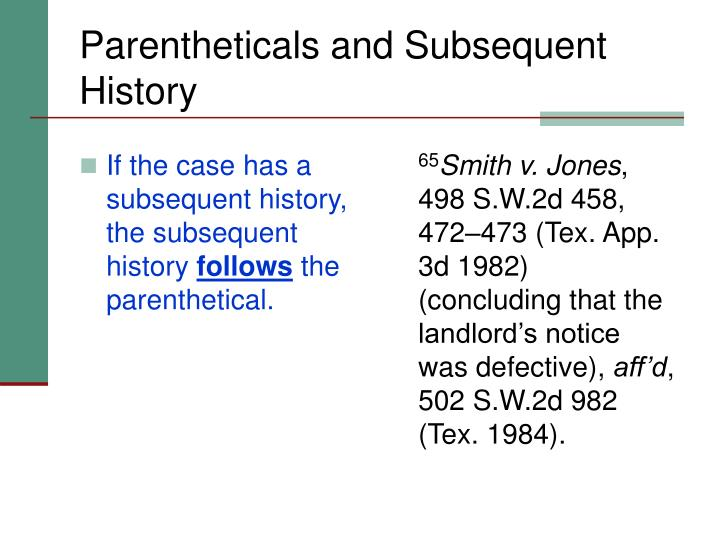 If the case has a subsequent history, the subsequent history