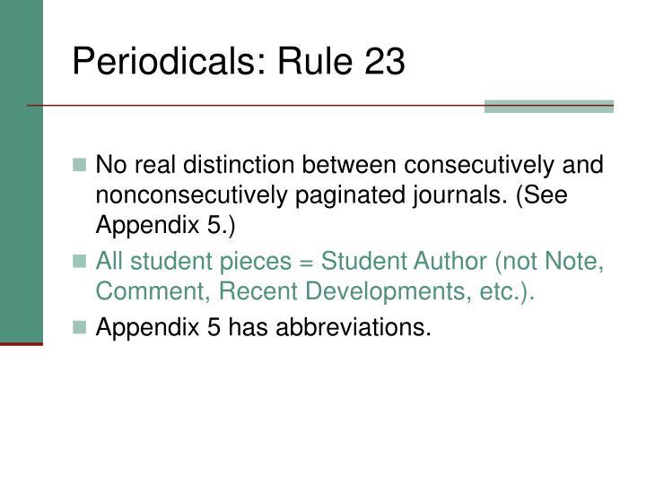 Periodicals: Rule 23