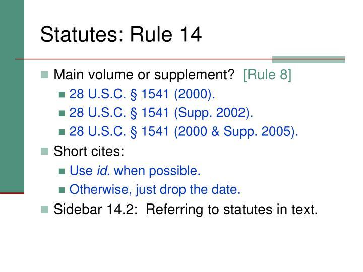 Statutes: Rule 14