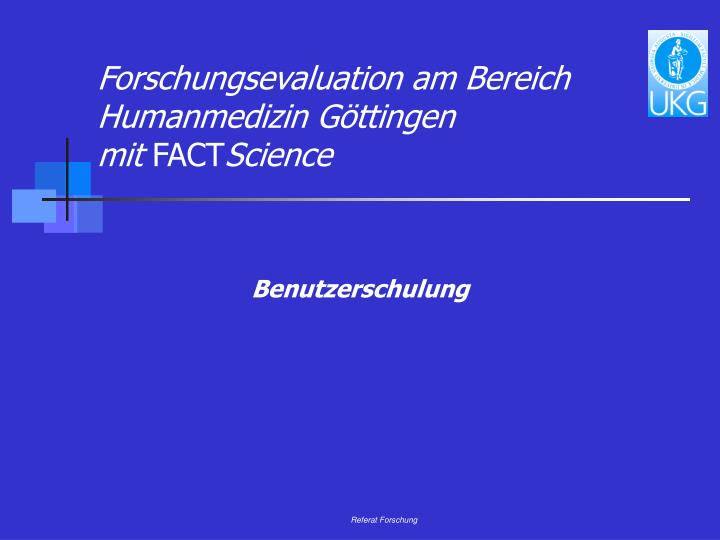 Forschungsevaluation am bereich humanmedizin g ttingen mit fact science