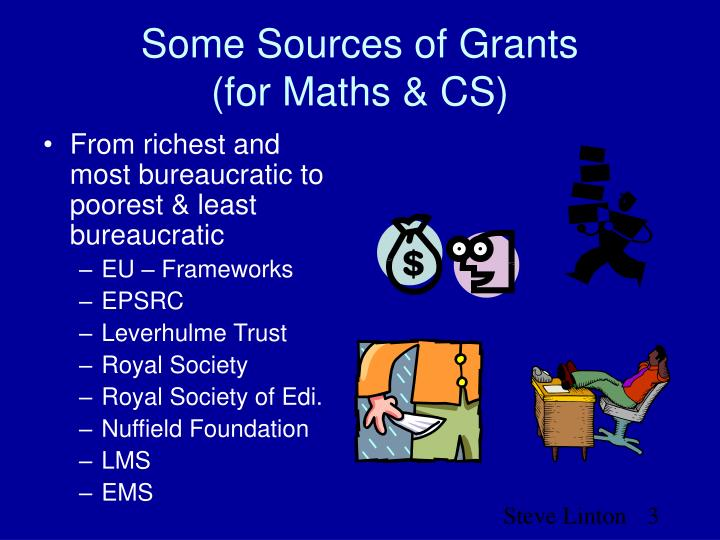 Some sources of grants for maths cs