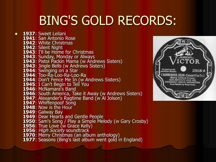 BING'S GOLD RECORDS: