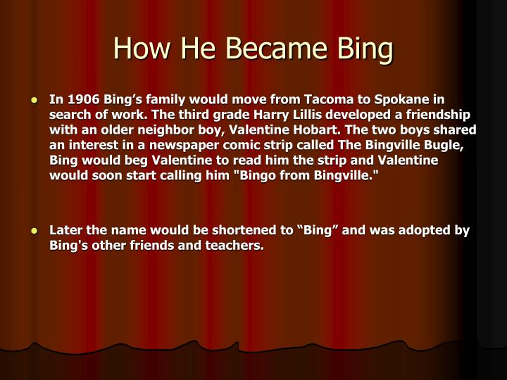 How He Became Bing