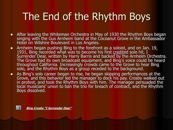 The End of the Rhythm Boys