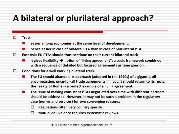 A bilateral or plurilateral approach?