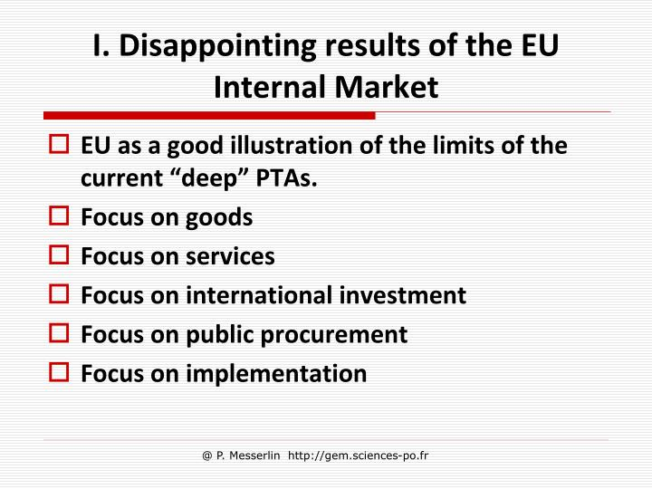 I. Disappointing results of the EU Internal Market