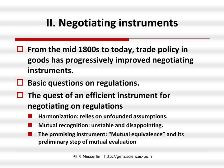 II. Negotiating instruments