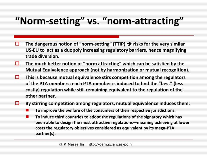 """Norm-setting"" vs. ""norm-attracting"""