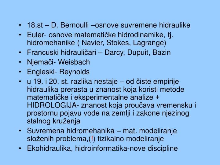 18.st – D. Bernoulli –osnove suvremene hidraulike