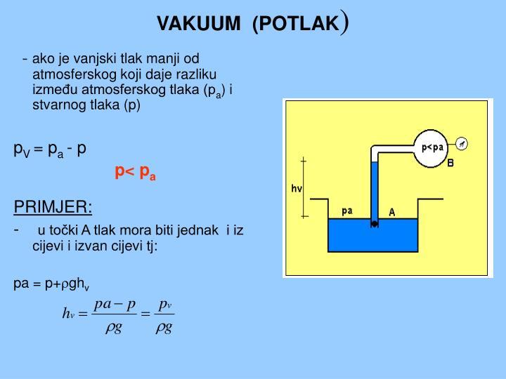 VAKUUM  (POTLAK