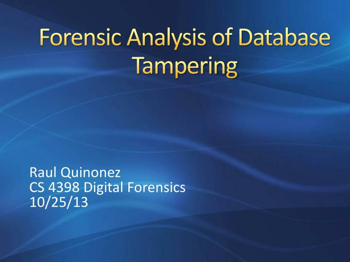 Forensic analysis of database tampering