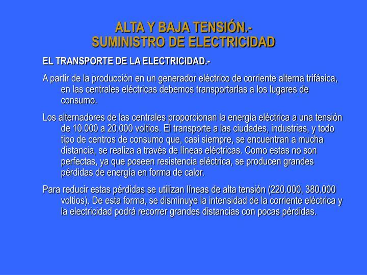 ALTA Y BAJA TENSIÓN.-