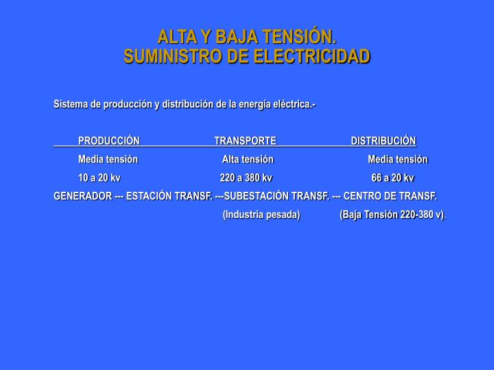 ALTA Y BAJA TENSIÓN.