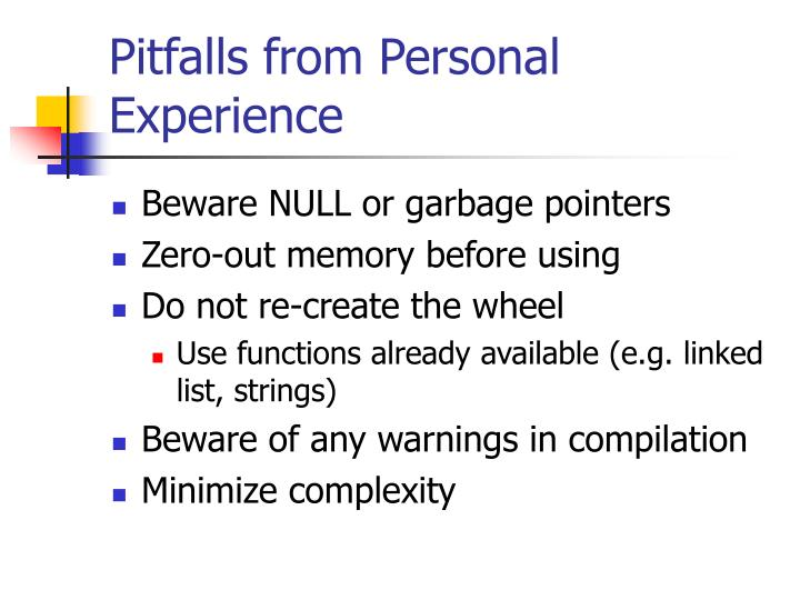 Pitfalls from Personal Experience
