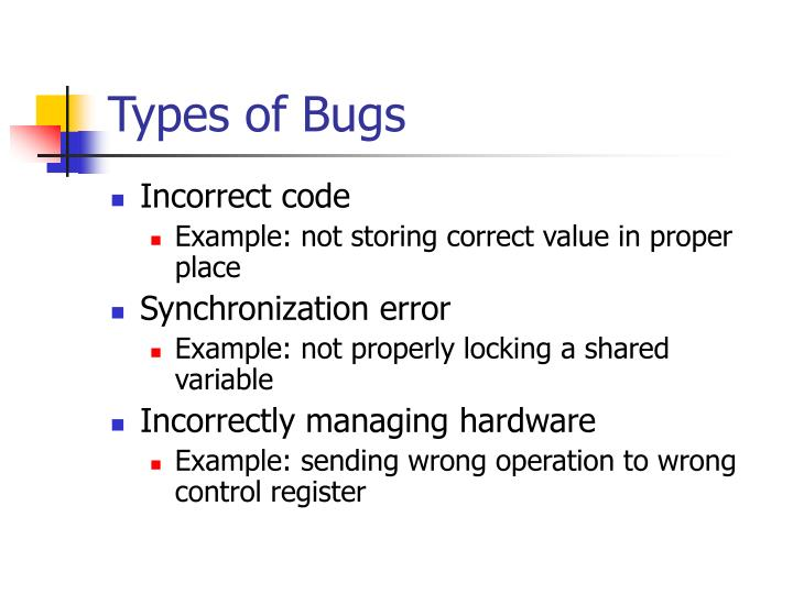 Types of Bugs