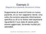 esempio 3 diagnosi di un paziente che arriva in clinica