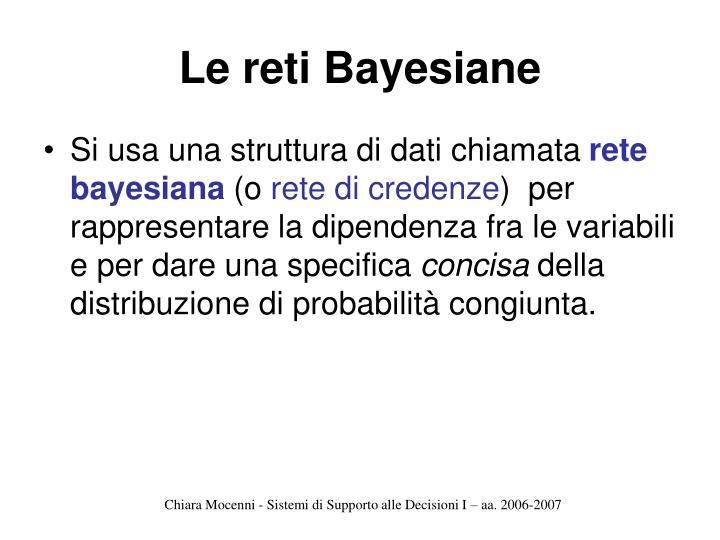 Le reti Bayesiane
