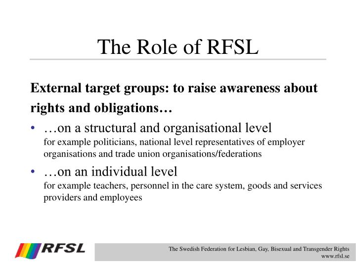 The Role of RFSL