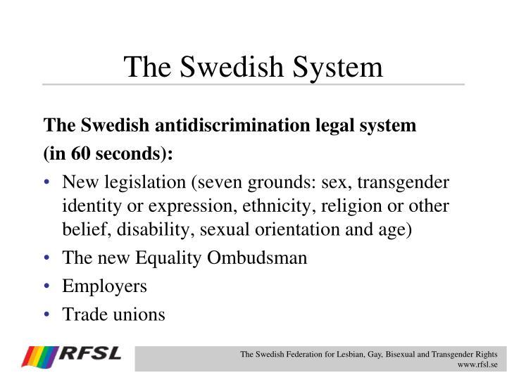 The Swedish System