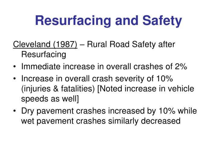 Resurfacing and Safety