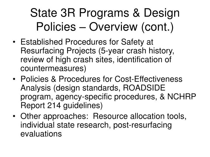 State 3R Programs & Design Policies – Overview (cont.)