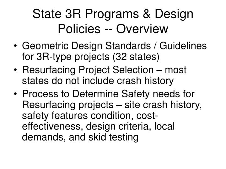 State 3R Programs & Design Policies -- Overview