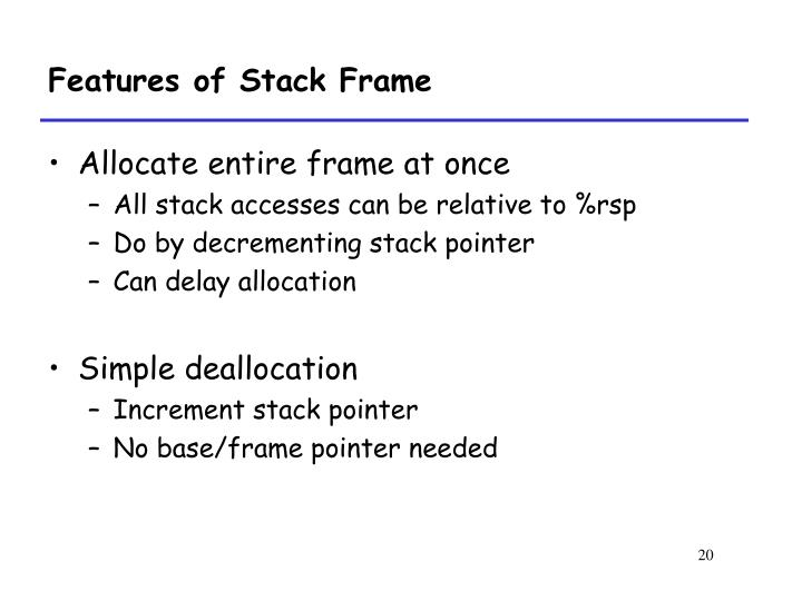 Features of Stack Frame